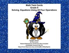 This product has 60 Task Cards to provide practice solving for an unknown in each of the four operations. There are 60 cards for addition, subtraction, multiplication, and division. The cards have a penguin theme to make them engaging.  Student Worksheets and Answer Keys Included Aligned with CCSS.Math.Content.6 EE.A.2