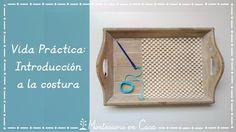 Vida Práctica: Introducción a la costura - Practical Life: Introduction to sewing • Montessori en Casa