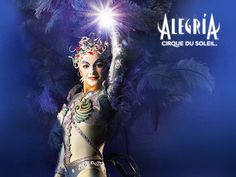 Cirque du Soleil ~ Alegria