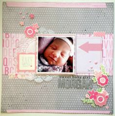 Baby Girl scrapbook layout using new Precious Delivery from Pebbles.