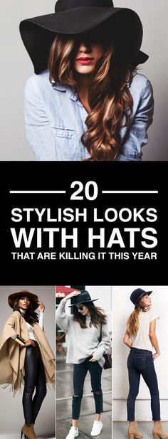 Do you know what's better than a great outfit? A great outfit with a hat. Wearing the right hat can make your outfit even more gorgeous and head-turning it will simply make you look chic and elegant instantly and the best of all hats will always remind everyone about how feminine you are.