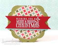 Another K Werner Christmas card--she shows how to make a scalloped card from Nestabilities