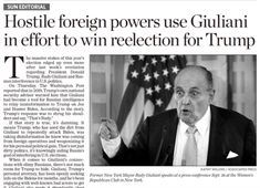 The lede on today's Sun editorial is straight out of the weekend's media conspiracy gristmill:  The massive stakes of this year's election edged up even more after last week's revelation regarding President Donald Trump, Rudy Giuliani and Russian interference in U.S. politics. On Thursday, The Washington Post reported that in 2019, Trump's own national security adviser warned him that Giuliani had become a tool for Russian intelligence to relay misinformation to Trump on Joe and Hunter…