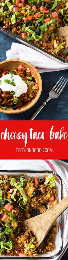 Cheesy Taco Bake - An easy casserole perfect for busy weeknights | theblondcook.com