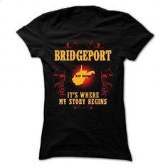 Bridgeport - Its where story begin - #style #cool tshirt designs. CHECK PRICE => https://www.sunfrog.com/Names/Bridgeport--Its-where-story-begin-Black-Ladies.html?60505