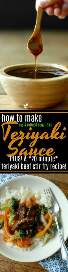 Learn how to make soy free and refined sugar free teriyaki sauce, and a bonus 20 minute beef teriyaki stir fry recipe for those busy weeknights! #beeffoodrecipes
