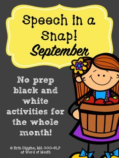 No-prep b&w speech and language activities for September! [Word of Mouth]