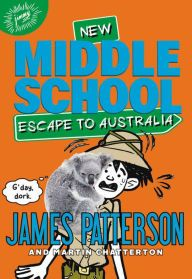 Middle School: Escape to Australia Middle School Series, Middle School Reading, New Children's Books, Books To Read, Vampire Books, Horror Books, Thing 1, James Patterson, The Middle