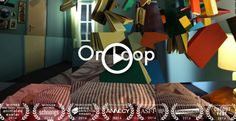 On Loop Directed by Christine Hooper Four in the morning, crapped out, yawning.