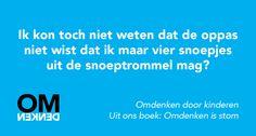 Uit ons boek: Omdenken is stom. #omdenkendoorkinderen