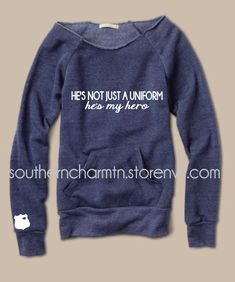 He's Not Just a Uniform, He's My Hero LEO Slouchy Sweater