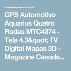 "GPS Automotivo Aquarius Quatro Rodas MTC4374 - Tela 4.3"" TV Digital Mapas 3D - Magazine Casadaprosperida"