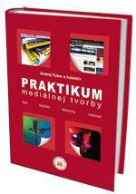 Publikácia Praktikum mediálnej tvorby prináša komplexný pohľad na procesy tvorby obsahovej resp. formálnej stránky základných typov médií: tlače, rozhlasu, televízie a internetu Shops, Tents