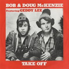 Bob & Doug McKenzie: Birth of Canadiana, Eh – Canada Alive! Canadian Things, I Am Canadian, Canadian History, Canadian People, Rick Moranis, One Hit Wonder, O Canada, The Ugly Truth, Funny As Hell