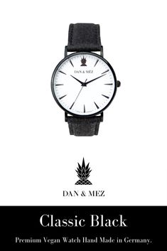 The Classic Black is a vegan watch for men and women by DAN & MÉZ. The watch is hand made in Germany, runs with a swiss movement and features a vegan leather strap made from recycled pineapple leaves. Pineapple Leather, Everyday Outfits, Vegan Leather, Watches For Men, Dan, Germany, Leaves, Classic, Accessories