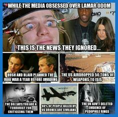 Why did the mainstream media ignore these stories? Isis Iraq, Iraq War, Political Memes, Politics, Lamar Odom, Question Everything, Mainstream Media, Weird Facts, Quotations