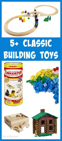 5+ classic building toys for kids that LAST and grow with the kiddos...all of which are my favorites for little ones:)
