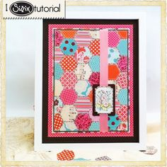 Sizzix Die Cutting Inspiration and Tips: Colorful Paper Quilt by Catherine Matthews