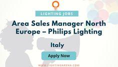Area Sales Manager North Europe (M/F) - Italy https://www.lightingarena.com/jobs/area-sales-manager-north-europe-mf-philips-lighting/?utm_content=bufferf98b4&utm_medium=social&utm_source=pinterest.com&utm_campaign=buffer #jobsearch #hiring #jobopening #jobs #Jobseekers  #PhilipsLighting