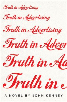 Book review: 'Truth in Advertising,' by John Kenney - Books - The Boston Globe