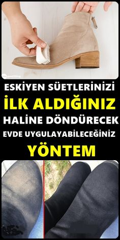 How to Clean Suede Shoes - Süet Ayakkabılar Nasıl Temizlenir How to clean suede shoes that dazzle with elegance but can get so dirty quickly? Here are a few methods of suede sho.
