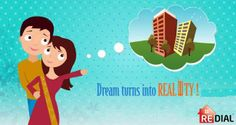 "Find your dream house .... Any time.... Any where in ""One DIAL"" 040-222 222 24"
