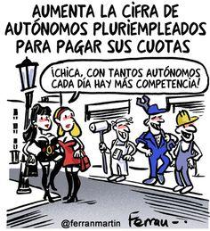 #Autónomos pluriempleados Humor Grafico, Comic Books, Political Memes, Laughing Baby, Entryway, Pretty Quotes, Girls, Cartoons, Comics