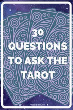 30 Questions To Ask The Tarot - Unsure what to ask the Tarot during a reading? Here are 30 ideas covering everything from love to career and friendship to wealth. #tarotcardsandinspiration