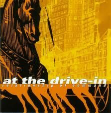 Relationship of Comand - At the Drive In