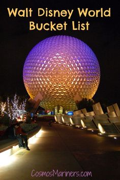 Walt Disney World Bucket List by Cosmos Mariners