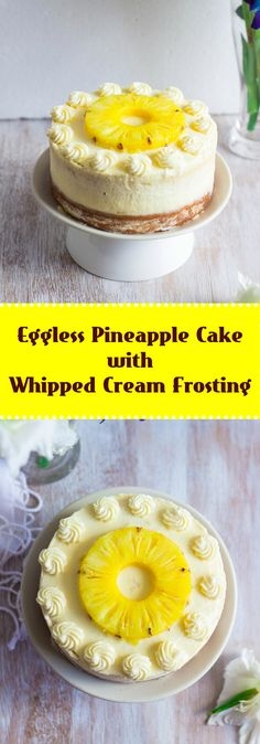 Eggless vegetarian Vanilla cake layered with fresh pineapple and covered with whipped cream frosting.
