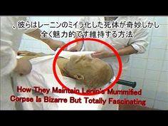 How They Maintain Lenin's | 彼らはレーニンのミイラ化した死体が奇妙しかし、全く魅力的です維持する方法 - YouTube