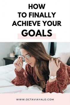Live Your Best Life Series: How to Finally Achieve your Goals - Achieving Goals, Achieve Your Goals, How To Better Yourself, Live For Yourself, Self Development, Personal Development, Us Goals, Goal Setting Life, Amazing Goals