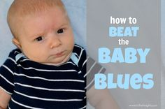"""The """"baby blues"""" are experience by over 80% of postpartum women. This post details how to beat the baby blues naturally and safely."""