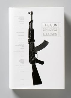 The Gun: The AK-47 and the Evolution of War   book cover by Angus Hyland