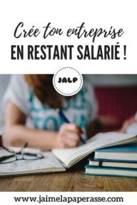 Crée ton entreprise en restant salarié ! #cumul #creation #entreprise #salarie #jaimelapaperasse