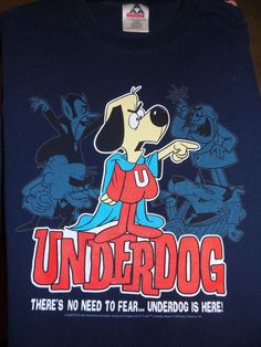 Underdog No Need to Fear Underdog is Here T Shirt Size XL Blue #Unbranded #GraphicTee