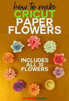 How to Make Cricut Paper Flowers (All – Jennifer Maker How to Make Cricut Paper Flowers from the Flower Shoppe Cartridge — Complete Step-by-Step Instructions for Assembly! How to Make Cricut Paper Flowers (All – Jennifer Maker Rolled Paper Flowers, How To Make Paper Flowers, Paper Flowers Diy, Flower Crafts, Flower Diy, Flower Wall, Flower From Paper, Scrapbook Paper Flowers, Flower Mirror