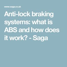 Anti-lock braking systems: what is ABS and how does it work? - Saga