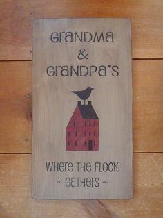 "Grandma and Grandpa's where the flock gathers, Primitive Sign - Grandparents 20"" x 12"""