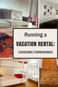 Choosing Vacation Rental Furnishings: 5 Tips. Before the art, the fabrics, and the home decor, a few tips for creating a flexible and efficient palette for that will organize your decorating and serve you well for years to come! Rental Property