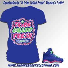 53db90fda0ba A Tribe Called Fresh Women s T-Shirt to match Jordan 6 Game Royal Matching  Jordans