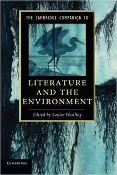 The Cambridge Companion to Literature and the Environment / edited by Louise Westling - Cambridge : Cambridge University Press, 2014
