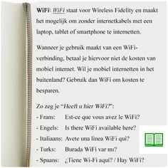 Een woord dat je steeds vaker hoort: WiFi. Hoe vraag je om WiFi in het buitenland?