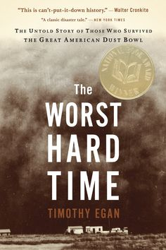 Bookfix will meet to discuss Timothy Egan's The Worst Hard Time on Thursday, August 1st at 10:00 at the Legends Panera.