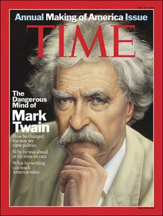 The Dangerous Mind of Mark Twain    TIME magazine feature