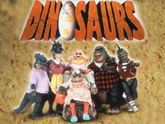 Dinosaurs (1991 - 1994) Dinosaurs follows the life of a stone-age working-class family of dinosaurs, living in a modern world. The only humans around are caveman, who are viewed as pets and wild animals.