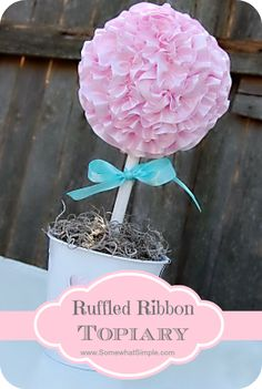 How to make a darling ruffled ribbon topiary - so cute for Valentine's Day!