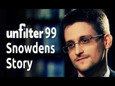 Snowdens Story | Unfilter 99