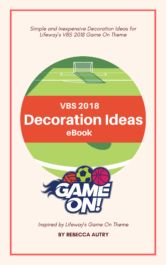 How to Decorate for VBS 2018 Game On eBook